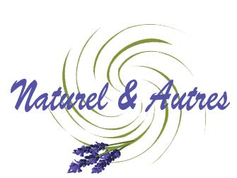 Naturel & Autres